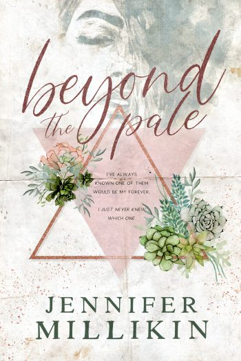 BEYOND THE PALE by Jennifer Millikin