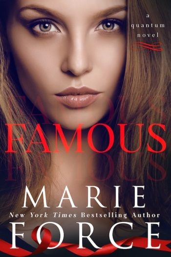 FAMOUS (Quantum #8) by Marie Force