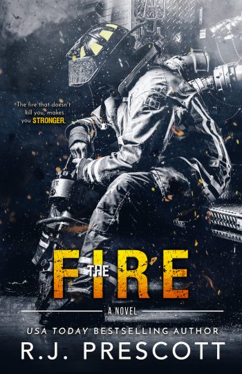 THE FIRE (The Hurricane #4) by R.J. Prescott