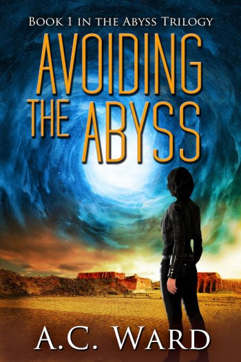 AVOIDING THE ABYSS (The Abyss Trilogy #1) by A.C. Ward