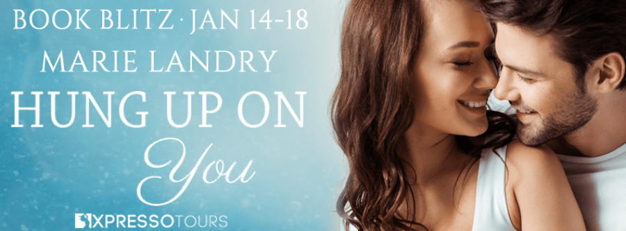 HUNG UP ON YOU Book Blitz