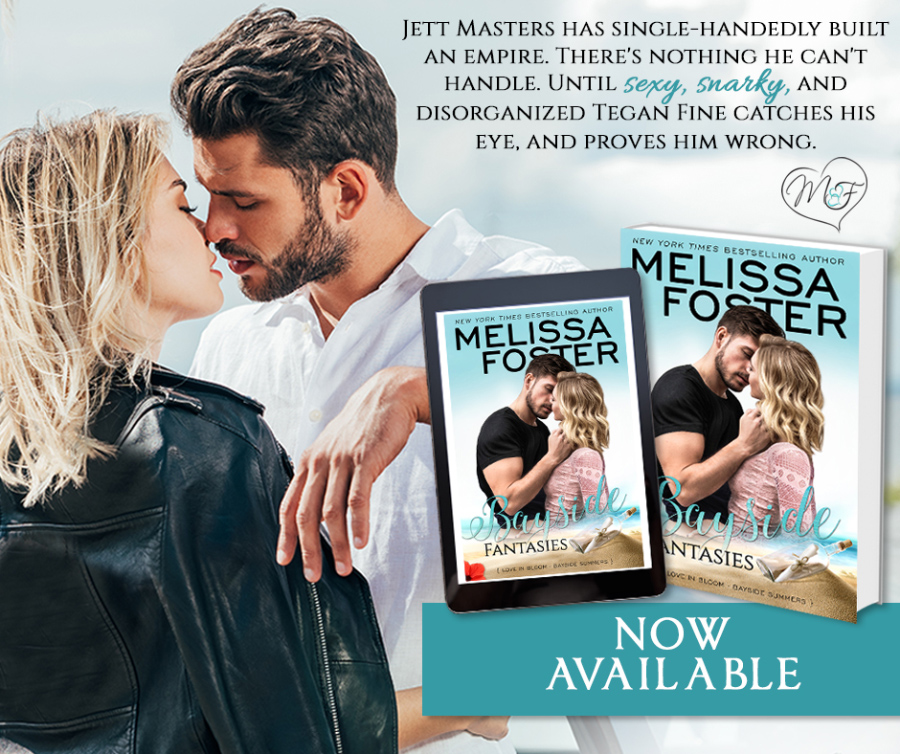 Teaser from Release week blitz for BAYSIDE FANTASIES, the sixth book in the adult contemporary romance series, Bayside Summers,part of the Love in Bloom series, by New York Times and USA Today bestselling author, Melissa Foster