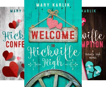Hicksville High Series, a young adult contemporary romance series by Mary Karlik