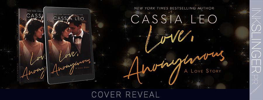 Cover Reveal for LOVE, ANONYMOUS, a stand-alone new adult contemporary romance by New York Times bestselling author Cassia Leo, releasing April 21, 2020
