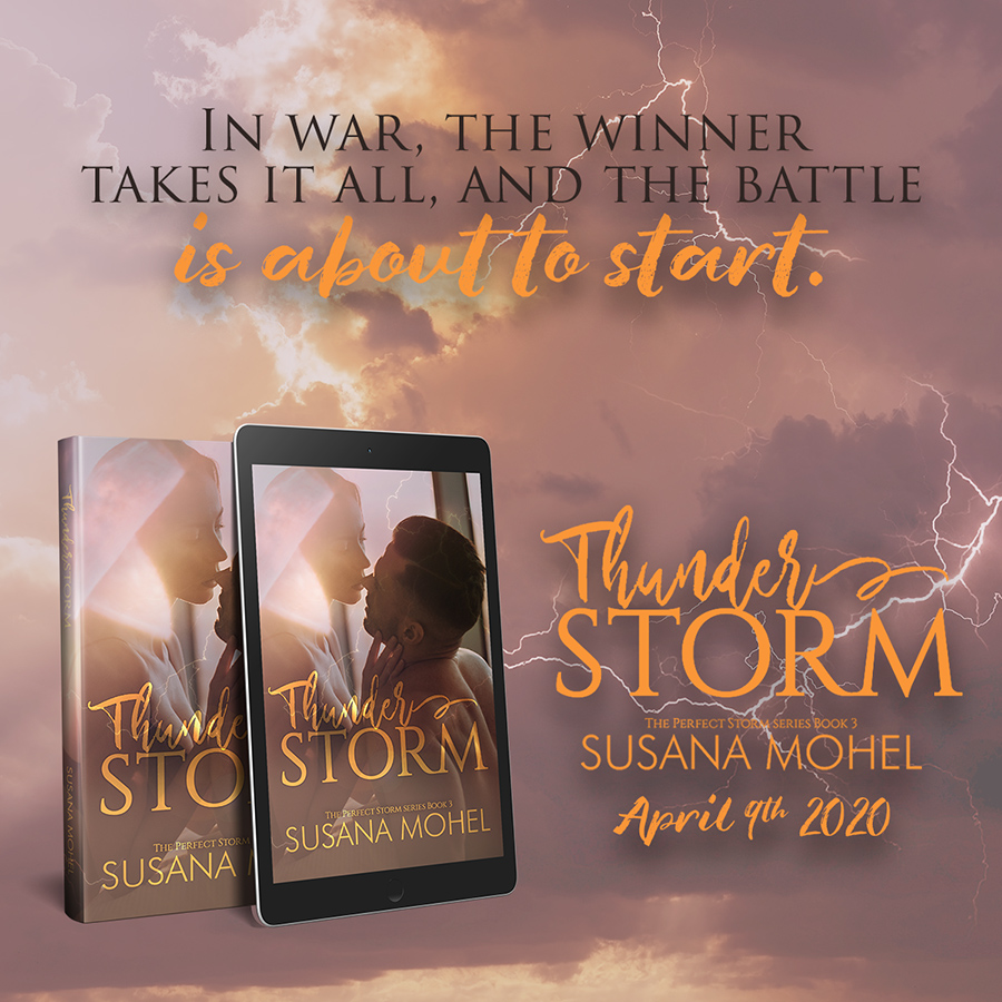 Teaser From THUNDERSTORM, the third book in Susan Mohel's adult contemporary romance seres, The Perfect Storm, releasing April 9, 2020
