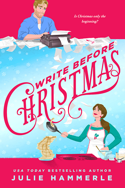WRITE BEFORE CHRISTMAS, a stand-alone adult contemporary romantic holiday comedy, by USA Today Bestselling Author Julie Hammerele