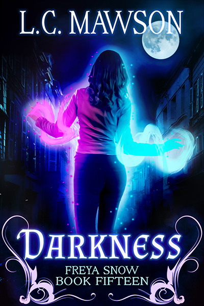 Cover to DARKNESS, the 15th book in the adult urban fantasy series, Freya Snow, by L.C. Mawson