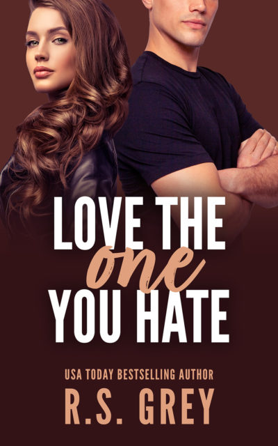 Cover for LOVE THE ONE YOU HATE, a stand-alone contemporary romance/romantic comedy, by USA Today bestselling author, R.S. Grey, releasing May 7, 2020