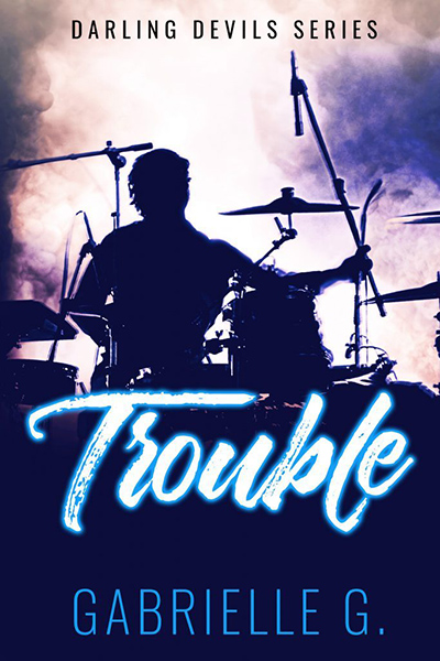 Cover to TROUBLE, the second book in the adult contemporary rockstar romance series, Darling Devils, by Gabrielle G.