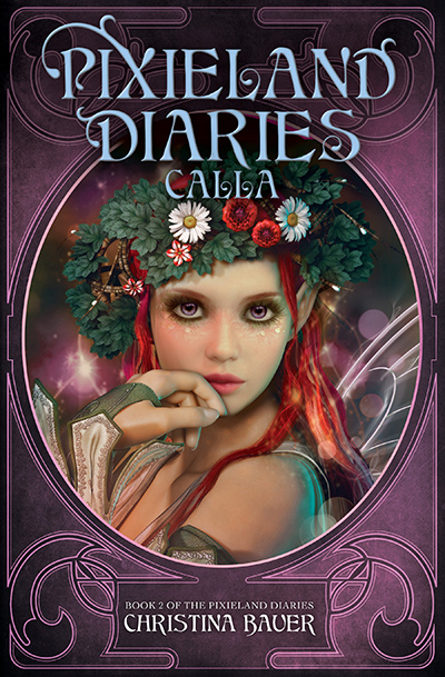 Cover for CALLA, the second book in her young adult fantasy/paranormal romance series, Pixieland Diaries, releasing July 28, 2020