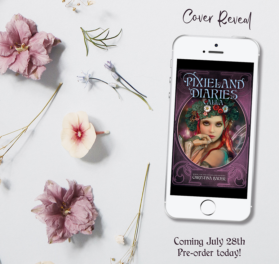 CALLA, the second book in her young adult fantasy/paranormal romance series, Pixieland Diaries, releasing July 28, 2020, is available for preorder now!