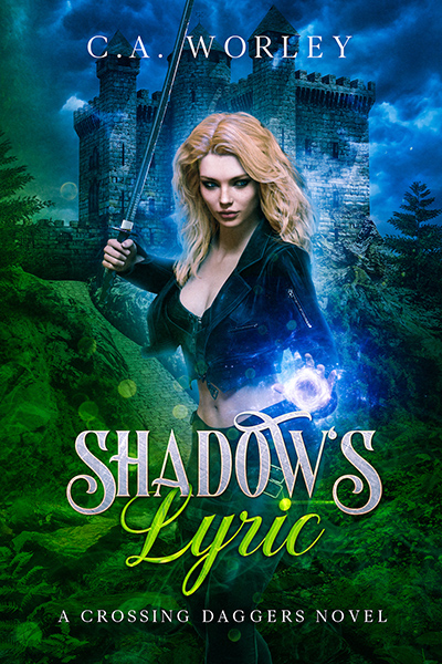 Cover to SHADOW'S LYRIC, the first book in her adult fantasy/paranormal romance series, Crossing Daggers, by C.A. Worley, releasing June 1, 2020