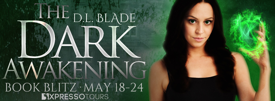 Welcome to the book blitz for THE DARK AWAKENING, the first book in the young adult paranormal romance series, Chosen Coven, by D.L. Blade