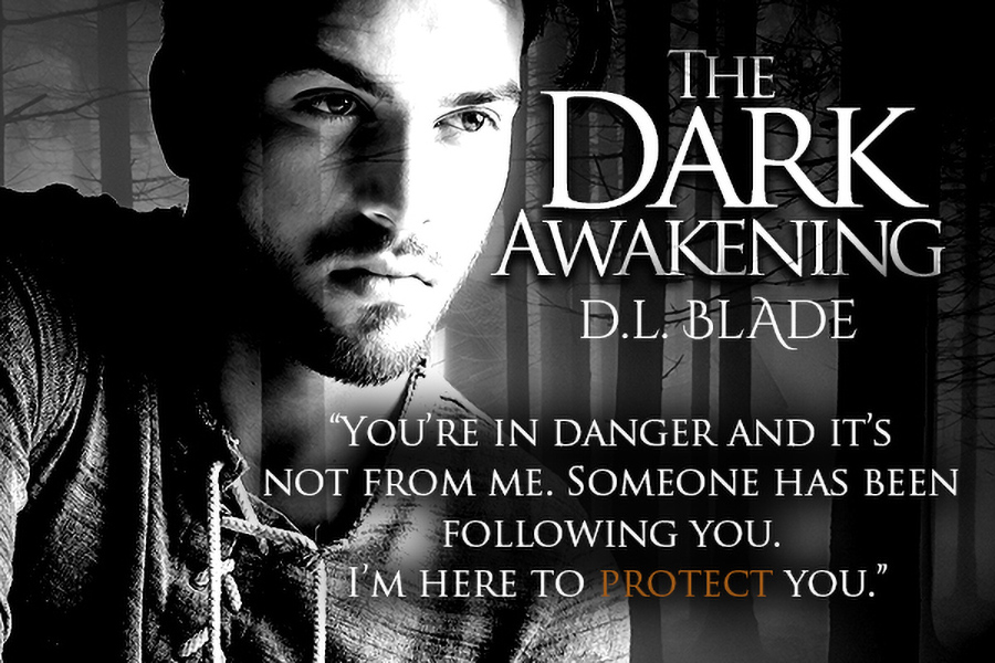 Teaser from THE DARK AWAKENING, the first book in the young adult paranormal romance series, Chosen Coven, by D.L. Blade