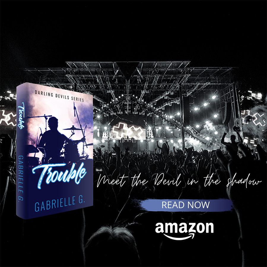 Teaser for TROUBLE, the second book in the adult contemporary rockstar romance series, Darling Devils, by Gabrielle G.