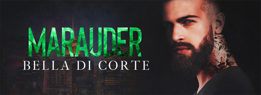 Author Bella Di Corte is revealing the cover to MARAUDER, the second book in her adult romantic suspense series, Gangsters of New York, releasing August 7, 2020