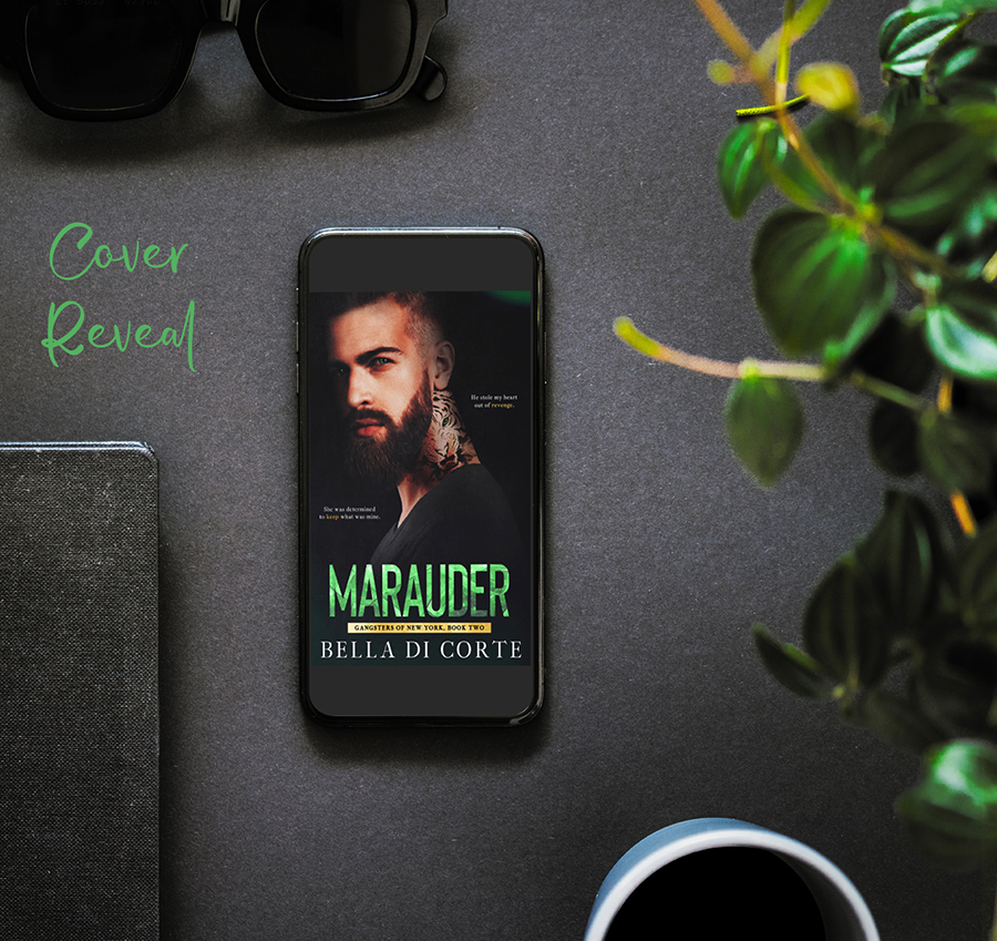 Preorder MARAUDER, the second book in the adult romantic suspense series, Gangsters of New York, by Bella Di Corte