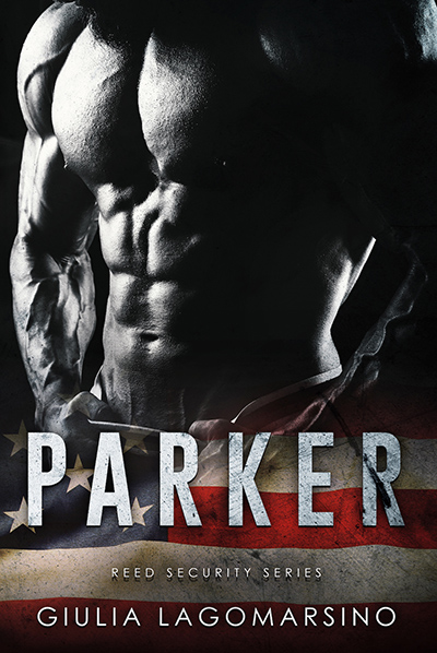 PARKER, the 25th book in the adult contemporary romance/romantic suspense series, Reed Security, by Giulia Lagomarsino