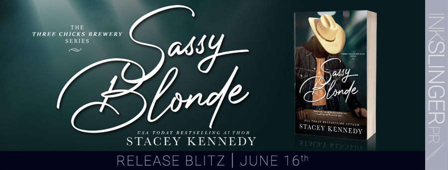 Today is release day for SASSY BLONDE, the first book in the adult contemporary romance series, Three Chicks Brewery, by USA Today bestselling author, Stacey Kennedy