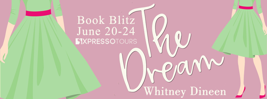 Welcome to the book blitz for THE DREAM, the fourth book in the adult contemporary romantic comedy series, Creek Water, by Whitney Dineen