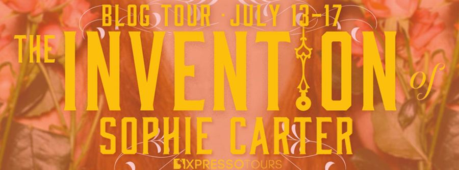 Welcome to the blog tour for THE INVENTION OF SOPHIE CARTER, a young adult historical romance by Samantha Hastings