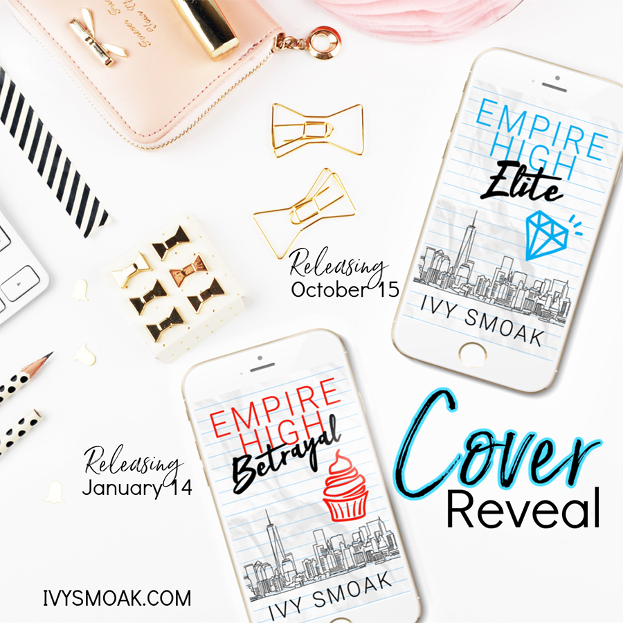 Empire High Series, a young adult contemporary romance series by international bestselling author, Ivy Smoak