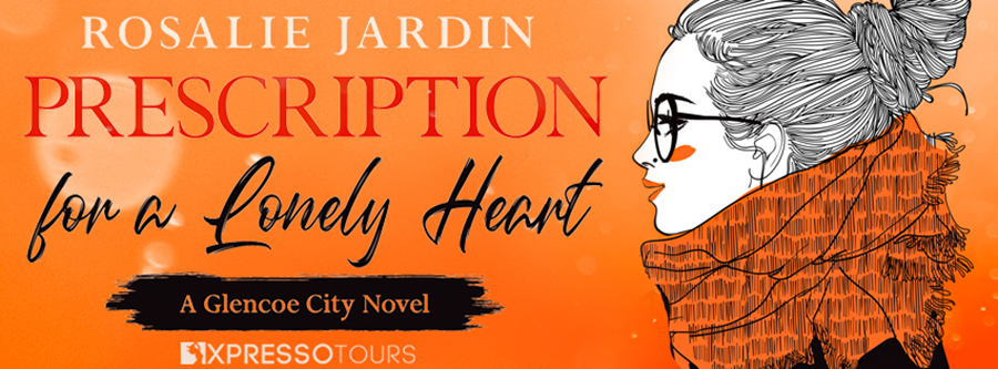 Author Rosalie Jardin is revealing the cover to PRESCRIPTION FOR A LONELY HEART, the first book in her adult romantic comedy series, Love in Glenco City, releasing September 21, 2020.