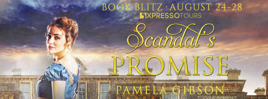 Welcome to the book blitz for SCANDAL'S PROMISE, a stand-alone adult historical romance, by Pamela Gibson