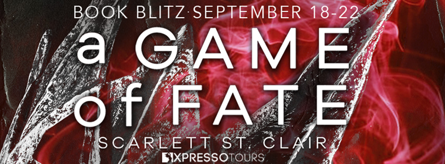 Welcome to the Book Blitz for A GAME OF FATES, the story of A TOUCH OF DARKNESS as told from Hades point of view, by Scarlett St. Clair