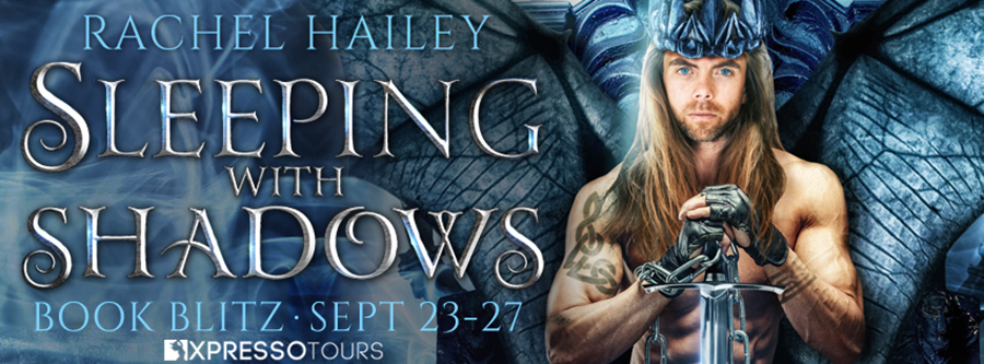 Welcome to the book blitz for SLEEPING WITH SHADOWS, a standalone adult paranormal romance, by Rachel Hailey