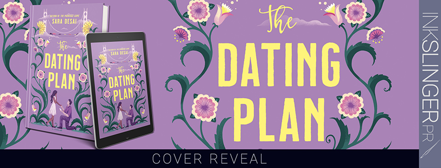Author Sara Desai is revealing the cover to THE DATING PLAN, a stand-alone adult contemporary romance, releasing March 16, 2021