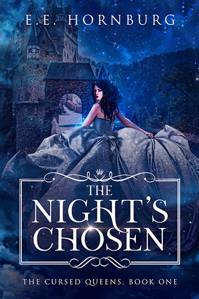 THE NIGHT'S CHOSEN, the first book in the adult fairytale retelling series, The Cursed Queens, by Emily Hornburg