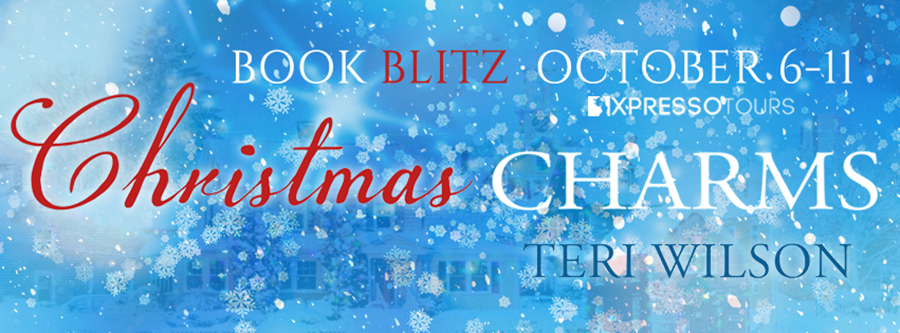 Welcome to the book blitz for CHRISTMAS CHARMS, a stand-alone adult contemporary holiday romance, based on a Hallmark Channel Original movie, by Teri Wilson