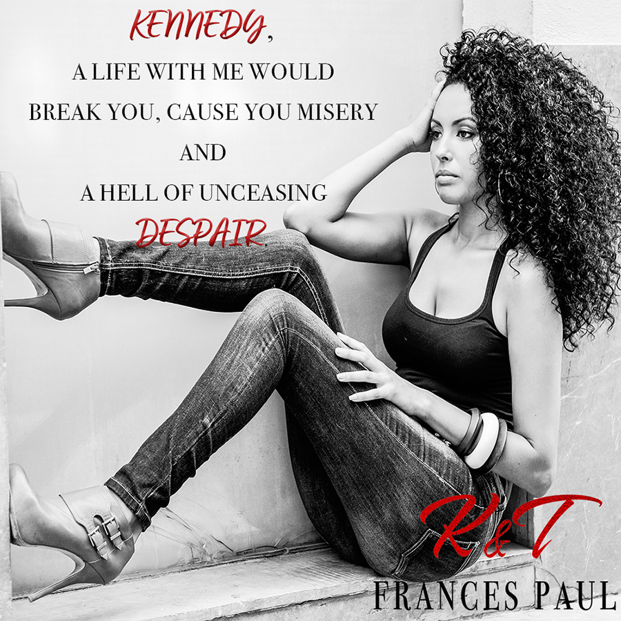 KENNEDY AND TRISTAN, the first book in the adult romantic suspense series, Moretti Crime Family, by Frances Paul