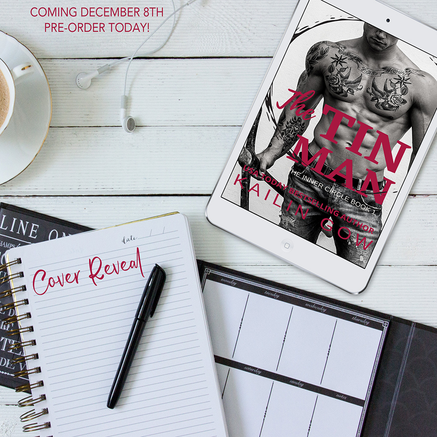 THE TIN MAN, the first book in the adult romantic suspense/romantic thriller series, Inner Circle, by USA Today bestselling author Kailin Gow