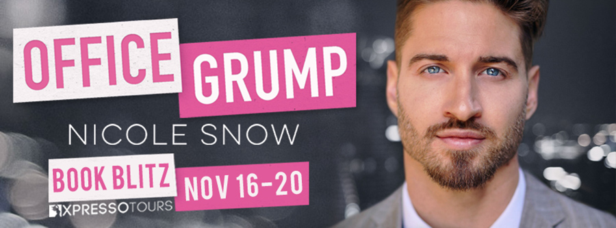 Welcome to the book blitz for OFFICE GRUMP, a stand-alone adult contemporary romance, by Wall Street Journal and USA Today bestselling author Nicole Snow