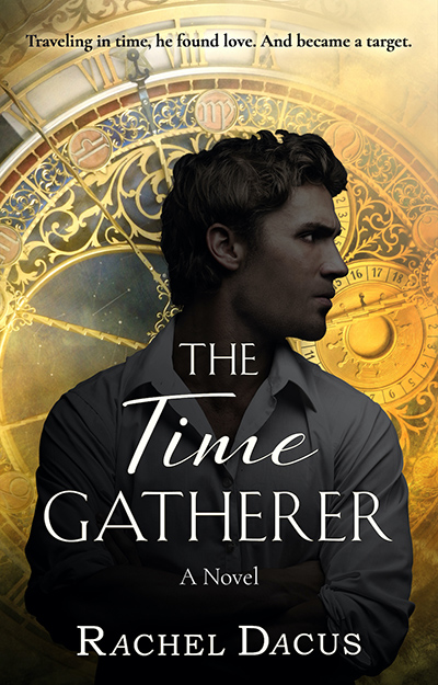 THE TIME GATHERER, the second book in the adult fantasy romance series, The Timegathering, by Rachel Dacus
