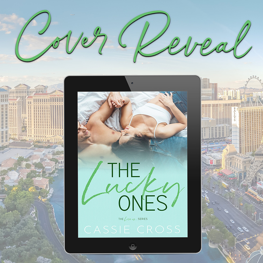 THE LUCKY ONES, the seventh book in her adult contemporary romance series, Love Is..., by Cassie Cross