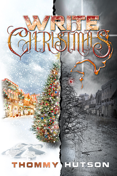WRITE Christmas, a contemporary holiday novel by Thommy Huston