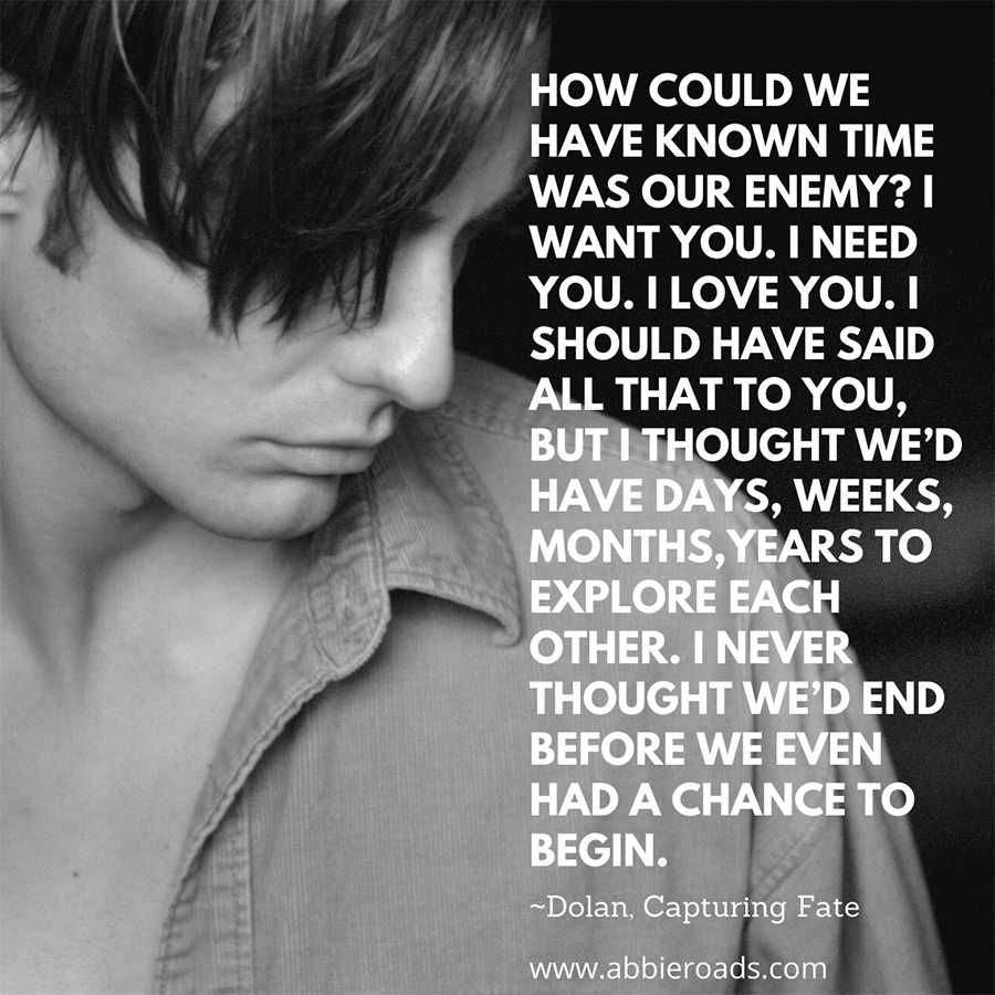 Teaser from CAPTURING FATE, the second book in the adult romantic thriller series, Fatal Truth, by Abbie Roads