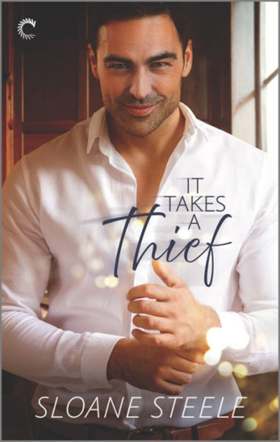 IT TAKES A THIEF, the first book in the adult action adventure romance series, Counterfeit Capers, by Sloane Steele releasing April 27, 2021