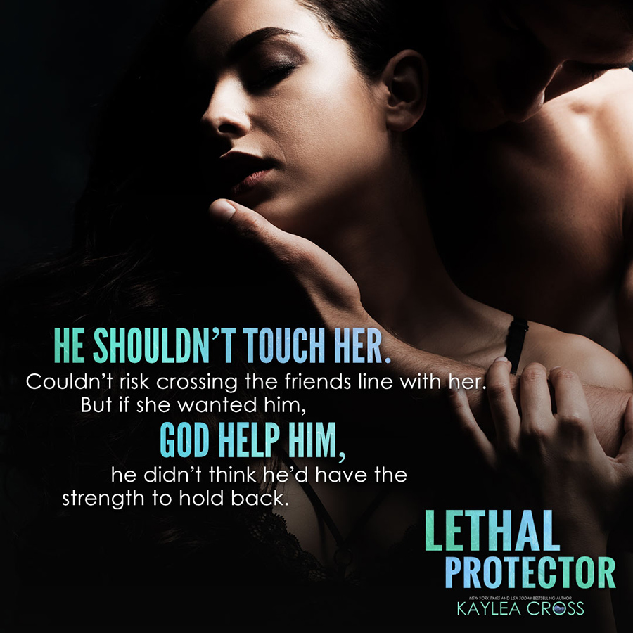 Teaser from LETHAL PROTECTOR, the third book in the adult romantic suspense/military romance series, Rifle Creek, by New York Times and USA Today bestselling author, Kaylea Cross