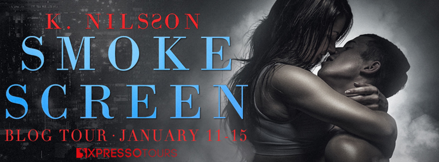 Welcome to the blog tour for SMOKE SCREEN, the second book in the adult romantic suspense series, The Blue Trilogy, by K. Nilsson