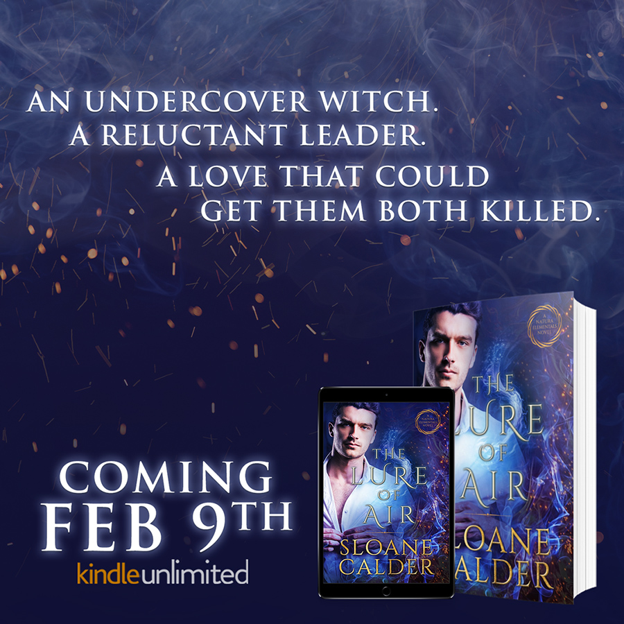Teaser from THE LURE OF AIR, the second book in her adult paranormal romance series, Natura Elementals, coming February 9, 20201