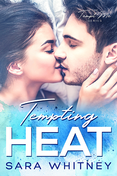 TEMPTING HEAT, the first book in the adult contemporary romantic comedy series, Tempt Me, by Sara Whitney