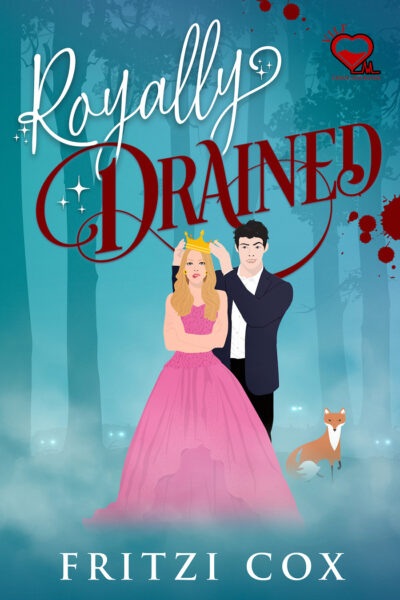ROYALLY DRAINED, the first book in the adult paranormal romance series, V.I.L.F., by Fritzi Cox