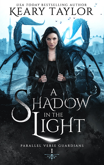 A SHADOW IN THE LIGHT, the first book in the adult paranormal romance series, Parallel Verse Guardians, by USA Today bestselling author, Keary Taylor