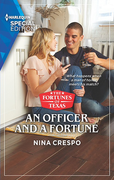AN OFFICER AND A FORTUNE, the fifth book in the adult contemporary romance series, The Fortunes of Texas, by Nina Crespo
