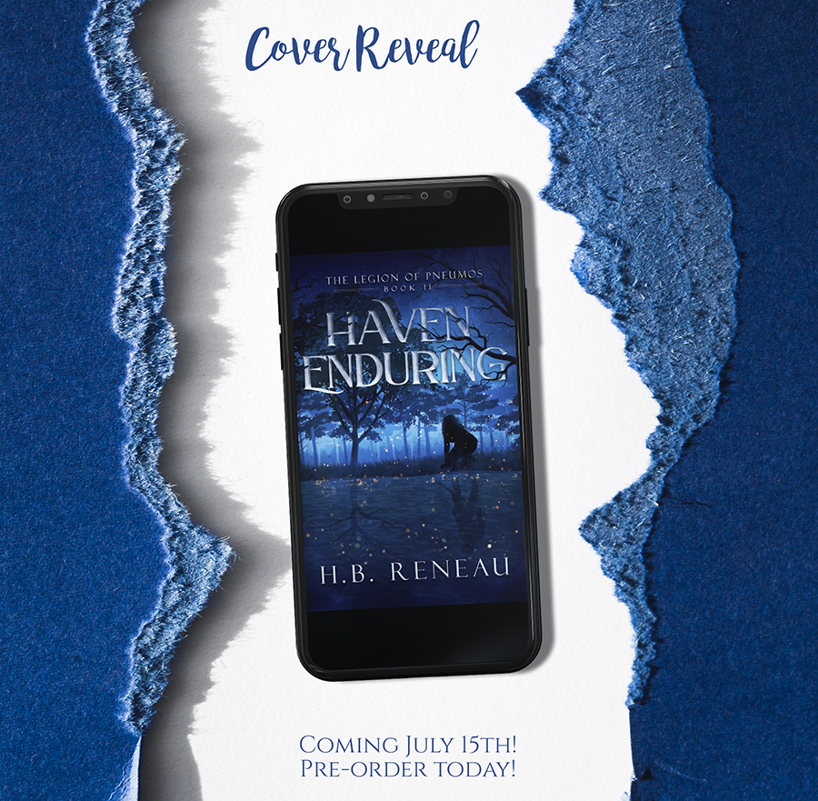 Preorder HAVEN ENDURING, the second book in her young adult fantasy series, The Legion of Pneumos, by H.B. Reneau Now!
