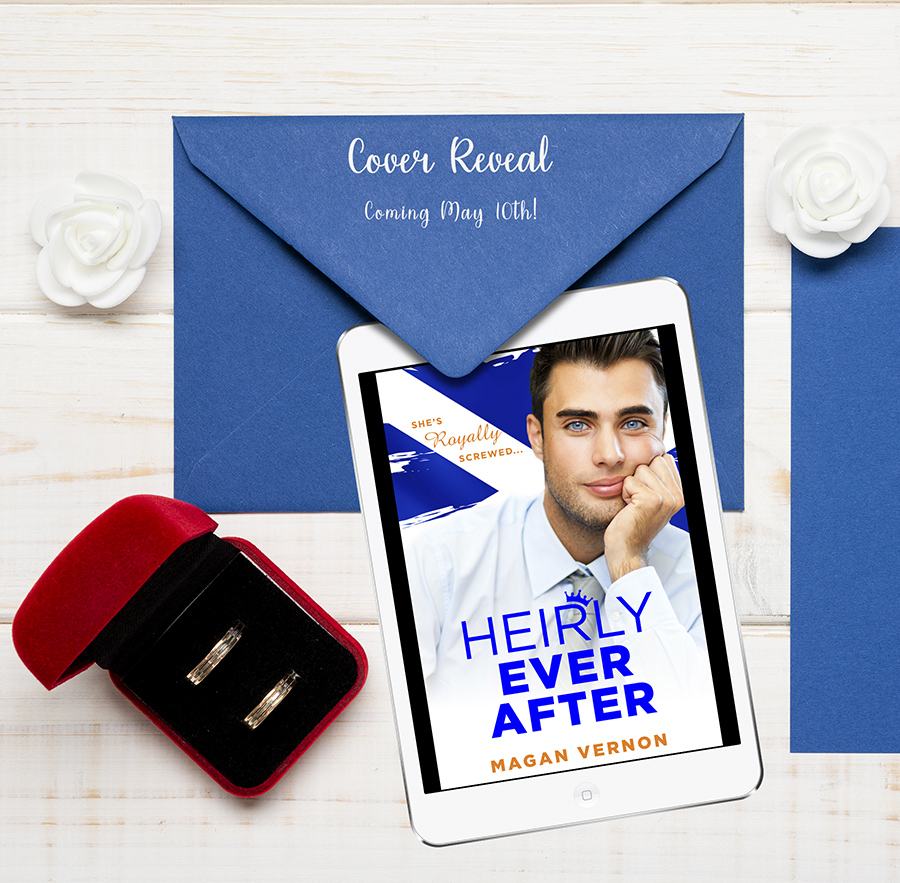 HEIRLY EVER AFTER, a standalone adult contemporary romance, by Magan Vernon is coming May 10, 2021